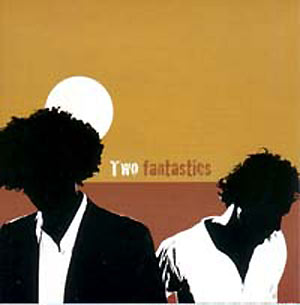 Brillance - Two Fantastics
